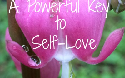 A Powerful Key to Self-Love